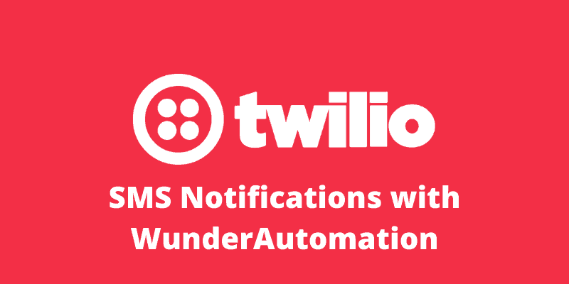 WooCommerce SMS notifications with Twilio and WunderAutomation