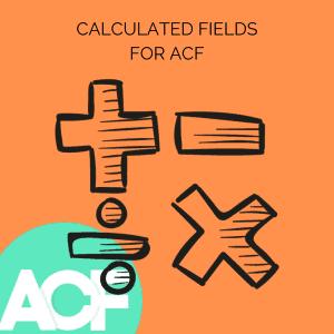 Calculated fields for Advanced Custom Fields