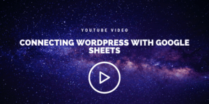 Connecting Google Sheets with WordPress