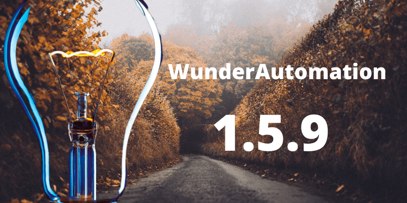 WunderAutomation version 1.5.9 release post